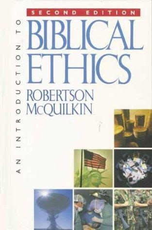An Introduction to Biblical Ethics cover